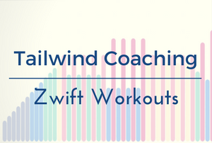 Tailwind Coaching zwift workouts