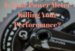 Is Your Power Meter Killing Your Performance-