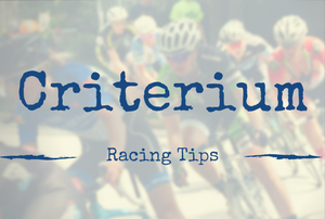 Criterium Training and Racing Tips