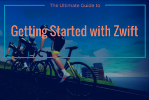 The Ultimate Guide To Getting Started With Zwift | Indoor